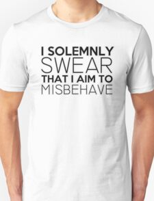 I Solemnly Swear That I Aim To Misbehave T-Shirt