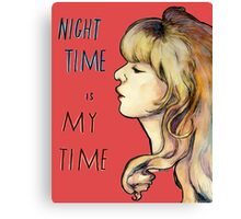 Night Time is My Time Canvas Print