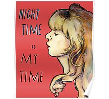 Night Time is My Time Poster