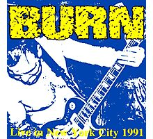 burn live in new york city 1991 Photographic Print