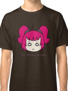 It's Monday already... by Lolita Tequila Classic T-Shirt