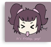 It's Friday, yay! by Lolita Tequila Canvas Print