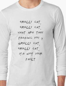 Smelly cat Long Sleeve T-Shirt