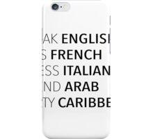 Speak, Kiss, Dress, Spend, Party iPhone Case/Skin