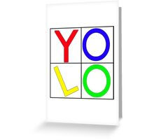 """""""YOLO"""" You Only Live Once  Greeting Card"""