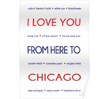 I Love You from Here to Chicago Poster