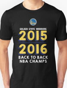 Golden State Warriors 2015-2016 Back to Back Champs Shirt Unisex T-Shirt