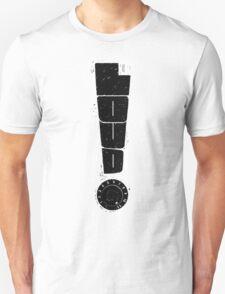 Loud! Typography Series Unisex T-Shirt