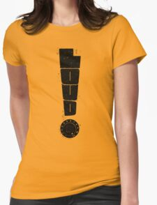 Loud! Typography Series Womens Fitted T-Shirt