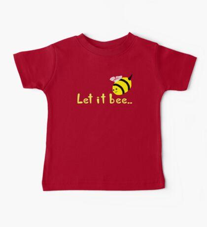 Let it Bee Baby Tee