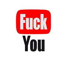 Tube Fuck You Logo Photographic Print