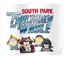 South Park The Fractured But Whole Poster