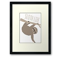 Sloth Life - Happy Lazy Sloth Framed Print
