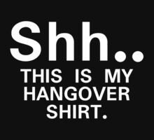 Shh...this is my hangover t-shirt One Piece - Long Sleeve