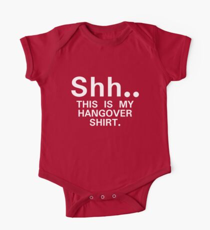 Shh...this is my hangover t-shirt One Piece - Short Sleeve