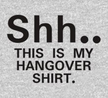 Shh...this is my hangover t-shirt (black) Kids Clothes