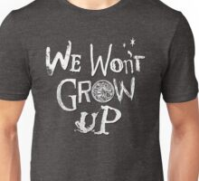 We Won't Grow Up - Peter Pan HCTO 2016 Cast Shirt Unisex T-Shirt