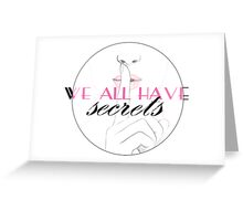 Secrets Greeting Card