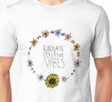 Radiate Postive Vibes Unisex T-Shirt