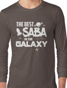 The Best Saba in the Galaxy - Sci-Fi Hebrew Jewish Gift Long Sleeve T-Shirt