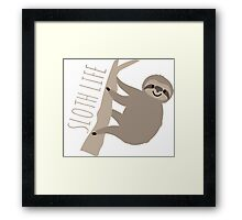 Sloth Life - Happy Lazy Sloth on Tree Framed Print