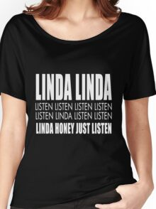 Linda listen Women's Relaxed Fit T-Shirt
