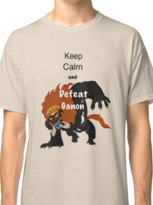 Keep calm & defeat Ganon Classic T-Shirt