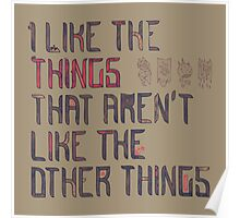 The Things I Like Poster