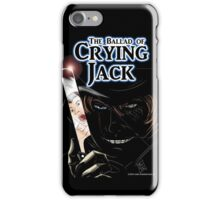The Ballad of Crying Jack iPhone Case/Skin