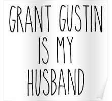 Grant Gustin is my husband Poster