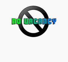 No Vacancy Design 2 Unisex T-Shirt