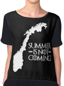 Summer is NOT coming - norway(white text) Chiffon Top