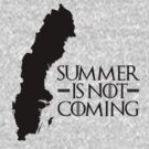 Summer is NOT coming - sweden(black text) by Herbert Shin