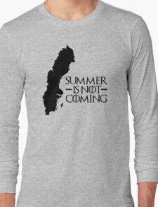 Summer is NOT coming - sweden(black text) T-Shirt