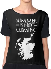 Summer is NOT coming - scotland(white text) Chiffon Top
