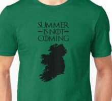 Summer is NOT coming - ireland(black text) Unisex T-Shirt