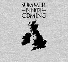 Summer is NOT coming - UK and Ireland(black text) Unisex T-Shirt