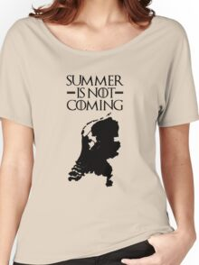 Summer is NOT coming - netherlands(black text) Women's Relaxed Fit T-Shirt