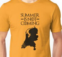 Summer is NOT coming - netherlands(black text) Unisex T-Shirt
