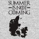 Summer is NOT coming - denmark(black text) by Herbert Shin