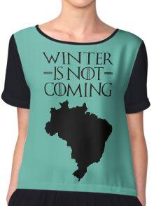 Winter is not Coming - Brazil Chiffon Top