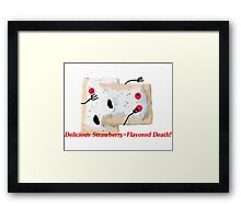 Death by Toaster Pastry Framed Print