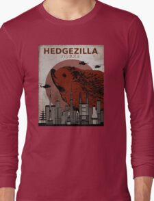 Rare Hedgezilla movie poster. Long Sleeve T-Shirt