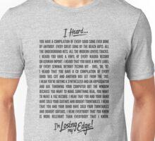 Losing My Edge Unisex T-Shirt