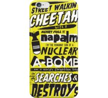 Search & Destroy iPhone Case/Skin