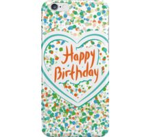 Happy birthday Card Heart and confetti  iPhone Case/Skin