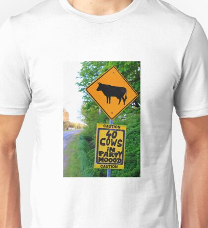 Caution - 40 Cows In A Party Moood ! Unisex T-Shirt