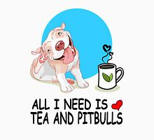 All i need is tee and pit bulls tshirt Unisex T-Shirt