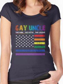 Gay Uncle - The Man - The Myth - The Legend Women's Fitted Scoop T-Shirt