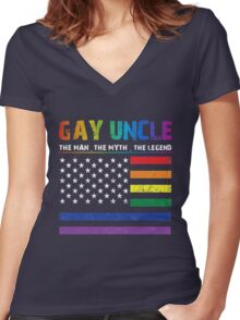 Gay Uncle - The Man - The Myth - The Legend Women's Fitted V-Neck T-Shirt